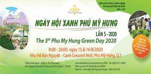 Ngày hội xanh Phú Mỹ Hưng lần 5 - 2020
