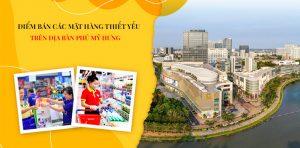 Danh sách các địa điểm bán các mặt hàng thiết yếu tại Phú Mỹ Hưng