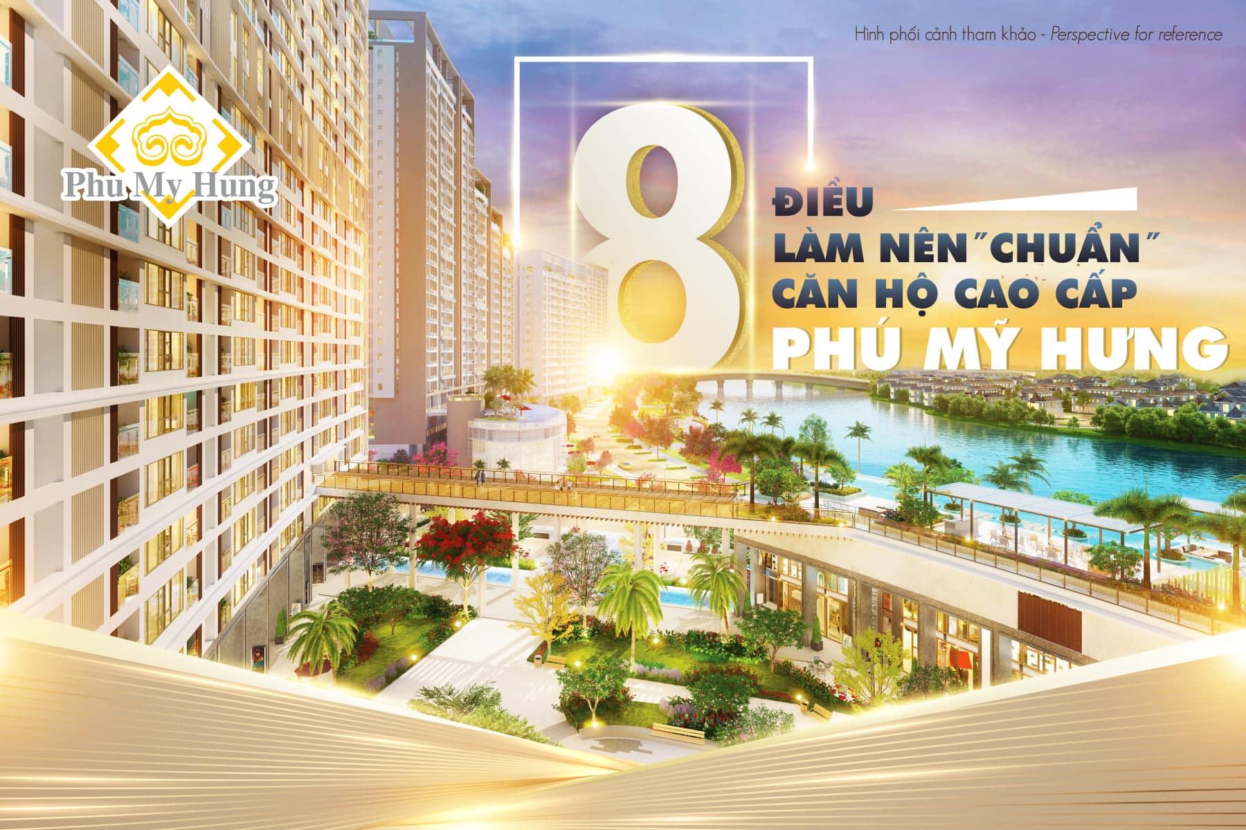 8 điều làm nên chuẩn căn hộ cao cấp Phú Mỹ Hưng 1